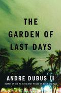 Garden of last days