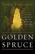 Golden spruce John Vaillant